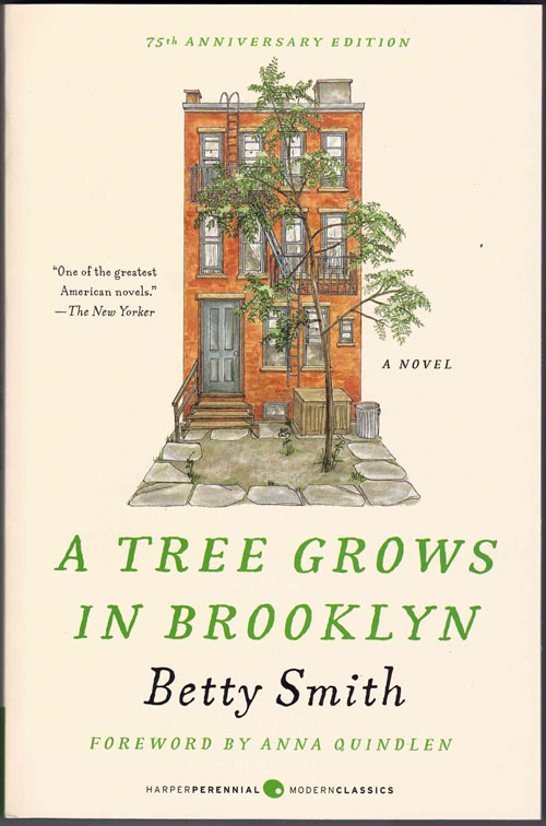 A Tree Grows in Brooklyn. Betty Smith, Anna Quindlen, Foreword.
