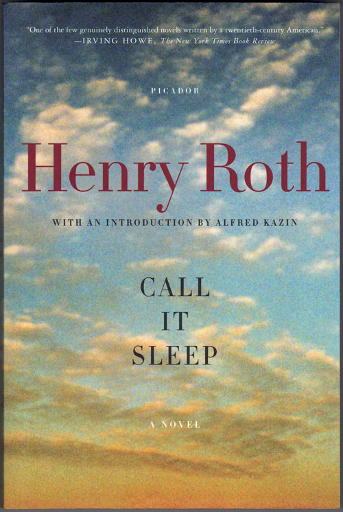 Call It Sleep. Henry Roth, Alfred Kazin, Introduction.