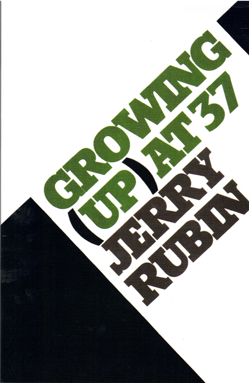 Growing (Up) at Thirty-Seven. Jerry Rubin.
