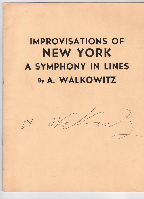 Improvisations of New York: A Symphony in Lines. A. Walkowitz.