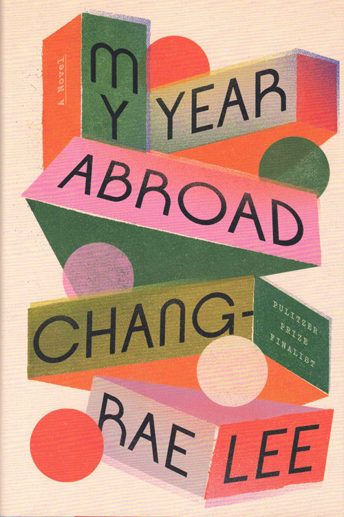 My Year Abroad. Chang-Rae Lee.