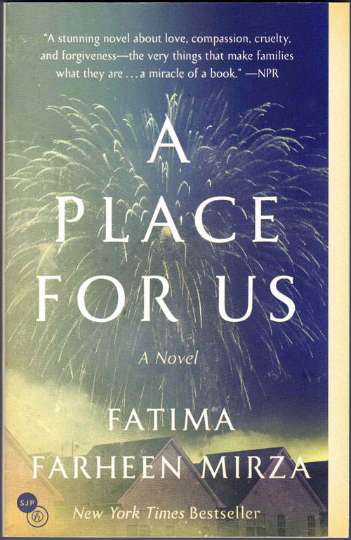 A Place for Us. Fatima Farheen Mirza.