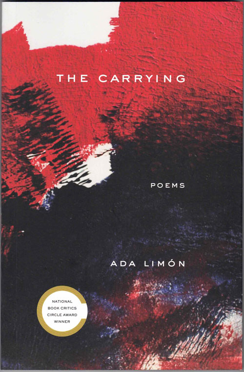 The Carrying: Poems. Ada Limón.