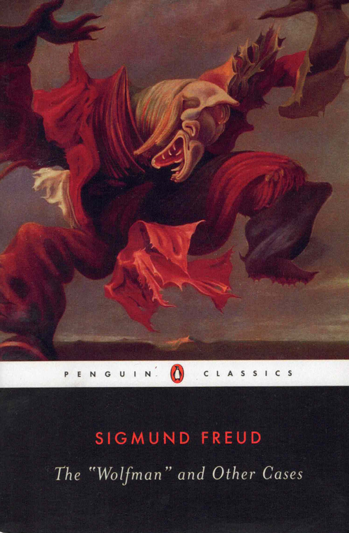 """The """"Wolfman"""" and Other Cases. Sigmund Freud, Louise Adey Huish, Gillian Beer, introduction."""