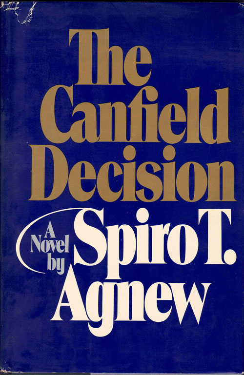 The Canfield Decision. Spiro Agnew.