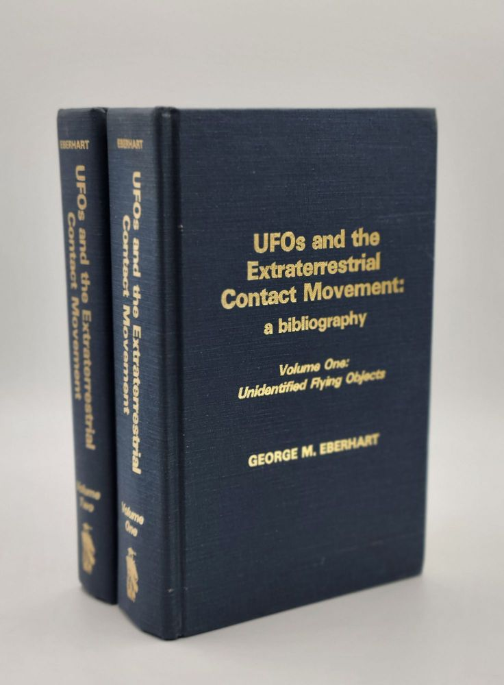 UFOs and the Extraterrestrial Contact Movement: A Bibliography (2 volumes). George M. Eberhart.