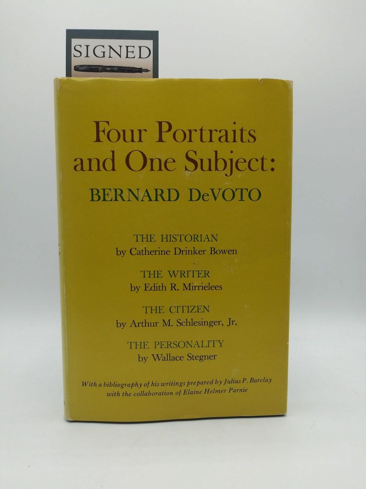 Four Portraits and One Subject: Bernard DeVoto (Signed by Wallace Stegner). Wallace Stegner.
