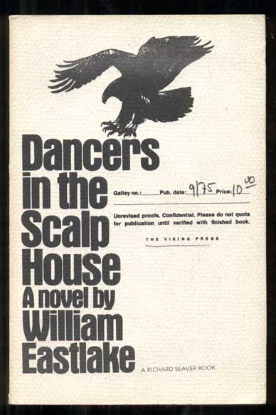 Dancers in the Scalp House. William Eastlake.