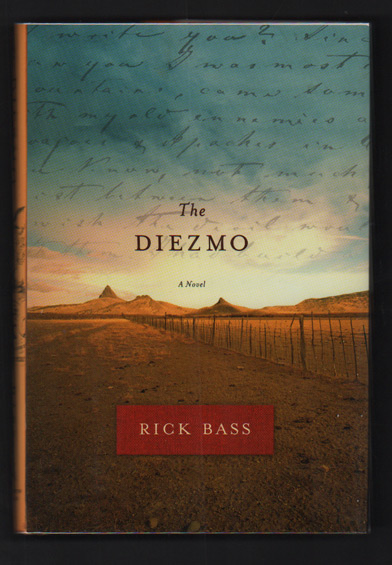 The Diezmo. Rick Bass.