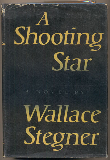 Shooting Star. Wallace Stegner.