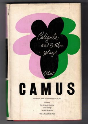 Caligula & Three Other Plays. Albert Camus