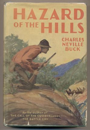 Hazard of the Hills. Charles Neville Buck