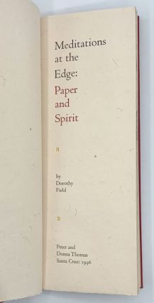 Meditations at the Edge: Paper and Spirit