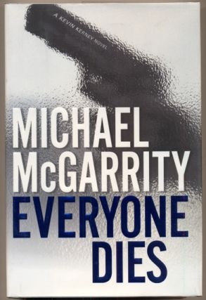 Everyone Dies: A Kevin Kerney Novel. Michael McGarrity