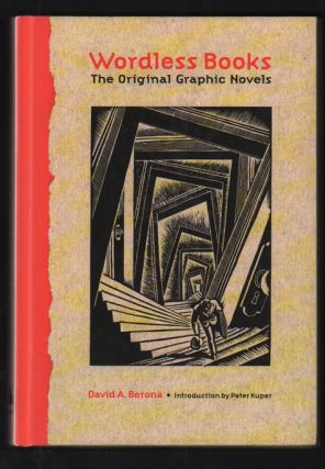 Wordless Books:; The Original Graphic Novel. David A. Berona