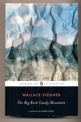 The Big Rock Candy Mountain. Wallace Stegner