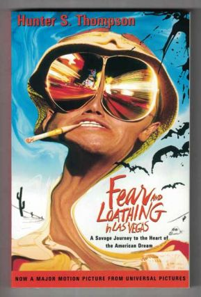 Fear and Loathing in Las Vegas; A Savage Journey to the Heart of the American Dream. Hunter S. Thompson.