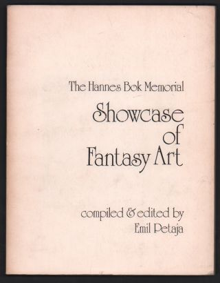 The Hannes Bok Memorial Showcase of Fantasy Art. Hannes Bok, Emil Petaja, Ray Bradbury, Preface