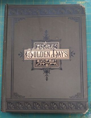 Golden Days for Boys and Girls Volume Eighth (December 4, 1886 - November 26, 1887