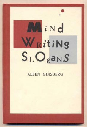 Mind Writing Slogans. Allen Ginsberg