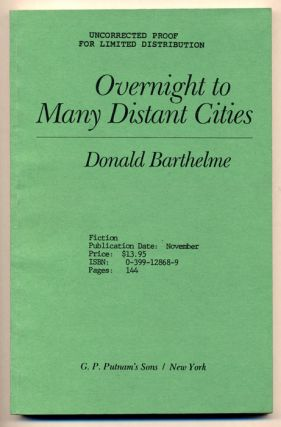 Overnight to Many Distant Cities. Donald Barthelme