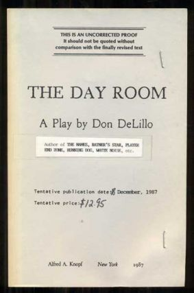 The Day Room. Don DeLillo