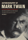 Autobiography of Mark Twain; Volume 1. Mark Twain, Harriet Elinor Smith