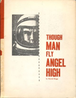 Though Man Fly Angel High. Harold Briggs