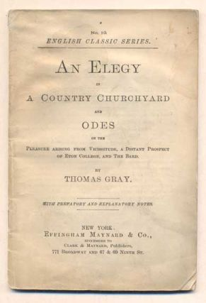 An Elegy in A Country Churchyard and Odes on the Pleasure Arising from Vicissitude, A Distant...