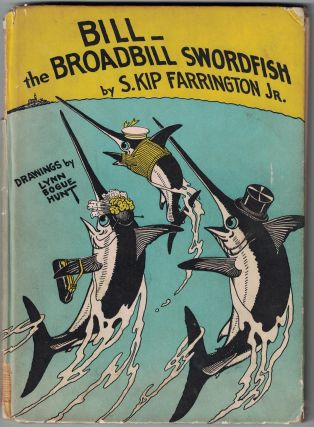 Bill, The Broadbill Swordfish. S. Kip Farrington