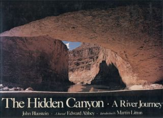 The Hidden Canyon: A River Journey. Edward Abbey