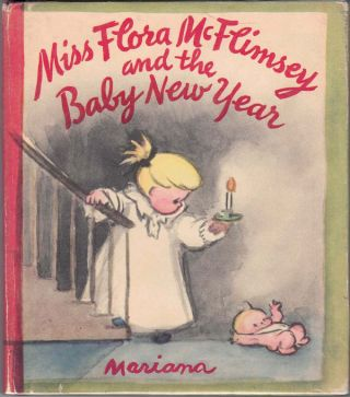 Miss Flora McFlimsey and the Baby New Year. Mariana