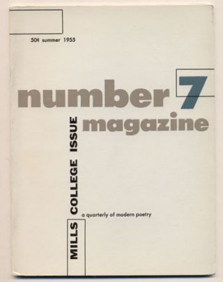 Number Magazine, A Quarterly of Modern Poetry, Volume 1, Number 7, Summer 1955 (Mills College...