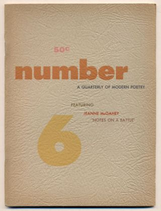 Number Magazine, A Quarterly of Modern Poetry, Volume 1, Number 6, Spring 1955. Robert Brotherson
