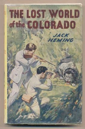 The Lost World of the Colorado. Jack Heming