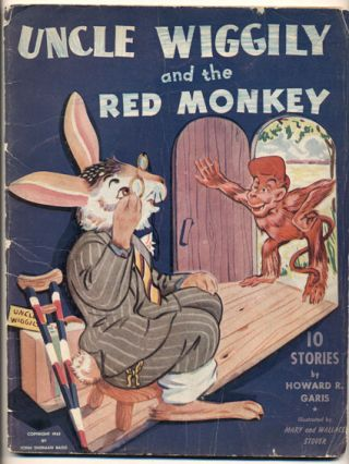 Uncle Wiggily and the Red Monkey: 10 Stories. Howard R. Garis