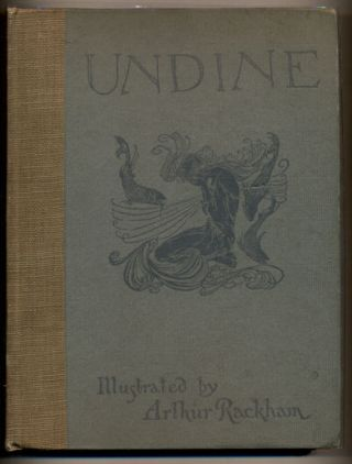 Undine. De La Motte Fouque, W. L. Courtney, Adapted from the German, Friedrich.