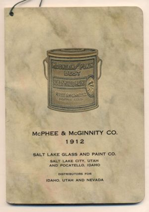 McPhee & McGinnity Co. 1912. Salt Lake Glass and Paint Co