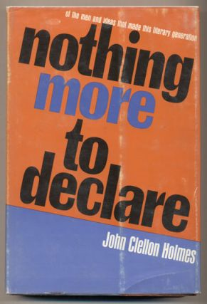 Nothing More To Declare. John Clellon Holmes