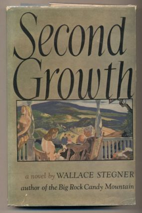 Second Growth. Wallace Stegner
