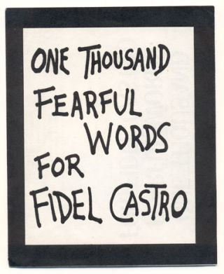 One Thousand Fearful Words for Fidel Castro. Lawrence Ferlinghetti