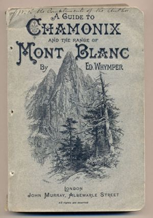 Chamonix and the Range of Mont Blanc. Edward Whymper