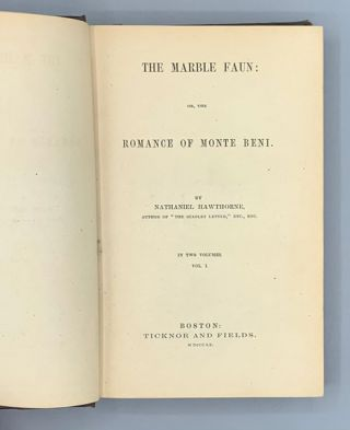The Marble Faun: or, the Romance of Monte Beni (2 volumes)
