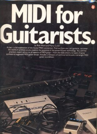MIDI for Guitarists. Bob Ward, Marty Cutler
