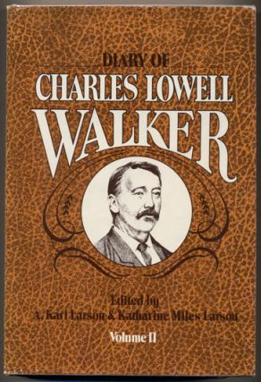 Diary of Charles Lowell Walker (2 volumes)