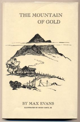 The Mountain of Gold. Max Evans