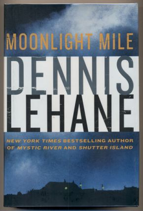 Moonlight Mile. Dennis Lehane
