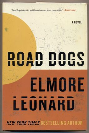 Road Dogs. Elmore Leonard