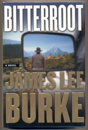 Bitterroot. James Lee Burke
