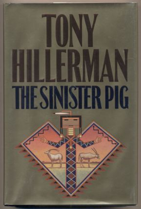 The Sinister Pig. Tony Hillerman